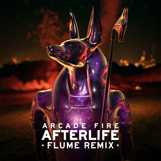 Arcade Fire – Afterlife (Flume Remix)