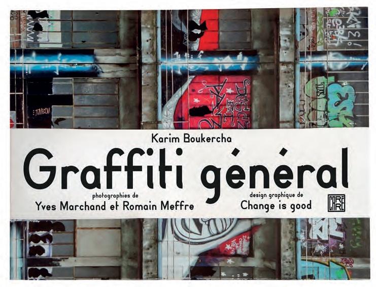 Graffiti Général, ou l'histoire du graffiti parisien