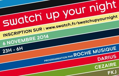 Gagnez des places pour la soirée #SwatchUpYourNight avec Roche Musique