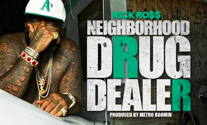 Rick Ross – Neighborhood Drug Dealer
