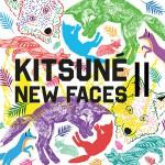 Kistuné New Faces Volume 2