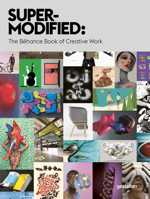 Le « Super-Modified: The Behance Book of Creative Work » de Gestalten
