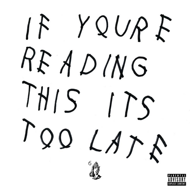Drake crée la surprise en sortant sa nouvelle mixtape « If You're Reading This It's Too Late »