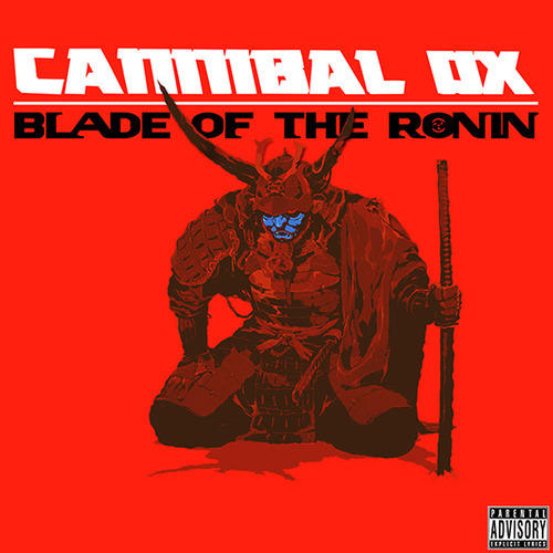 Cannibal Ox Blade of the ronin Iron Rose