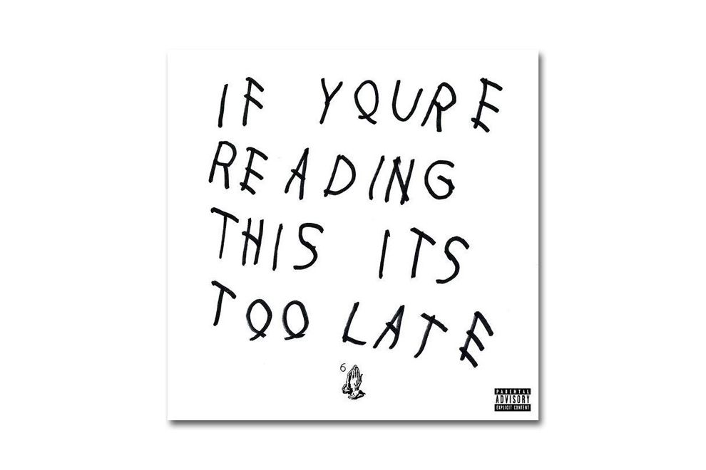 La mixtape de Drake « If You're Reading This It's Too Late » sortira dans les bacs