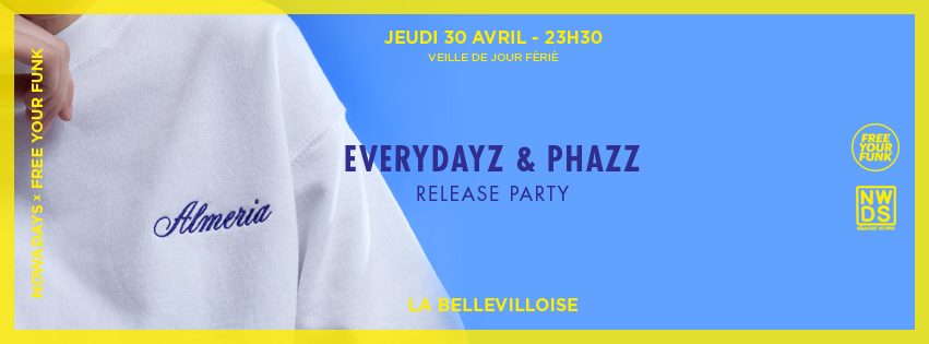 Concours : gagnez vos places la Everydayz and Phazz release party