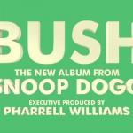 Bush snoop dogg pharrell williams so many pros