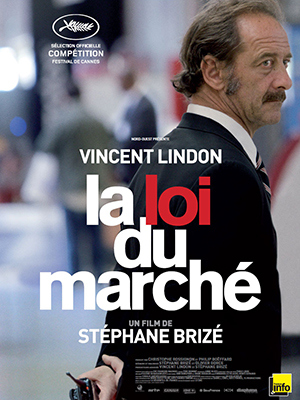 Notre avis sur La loi du marché de Stéphane Brizé