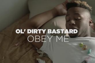 Ol' Dirty Bastard - Obey Me