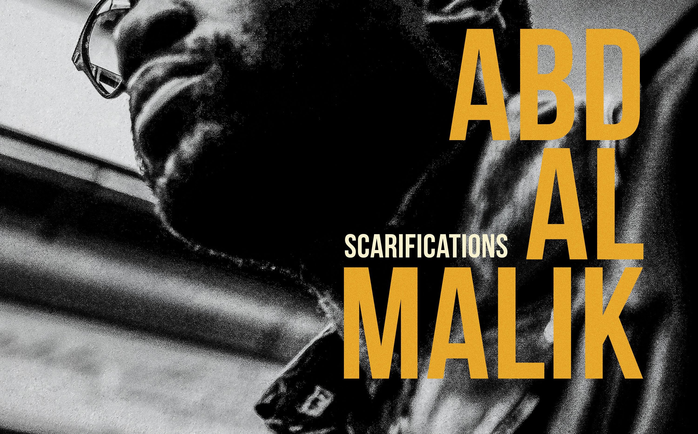 Chronique – Les Scarifications d'Abd Al Malik