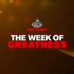 Foot Locker x TRENDS periodical : Recap' de la Week of Greatness !