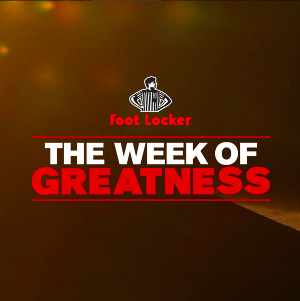 Foot Locker x TRENDS periodical : Recap' de la Week of Greatness !