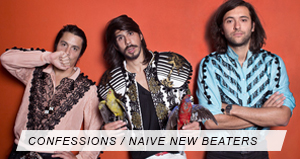 Itw Naive New Beaters