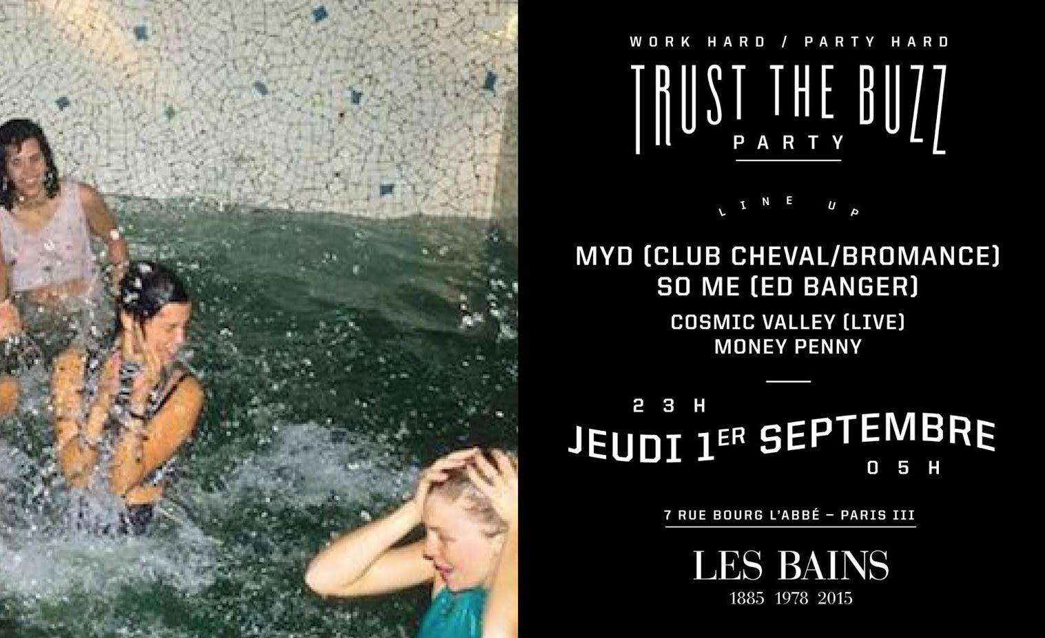 Gagnez des places pour la soirée Trust The Buzz aux Bains ce jeudi !