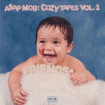 A$AP Mob Cozy Tape Volume 1 : FRIENDS - TRENDS periodical
