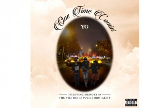 YG One Time Comin' - TRENDS periodical