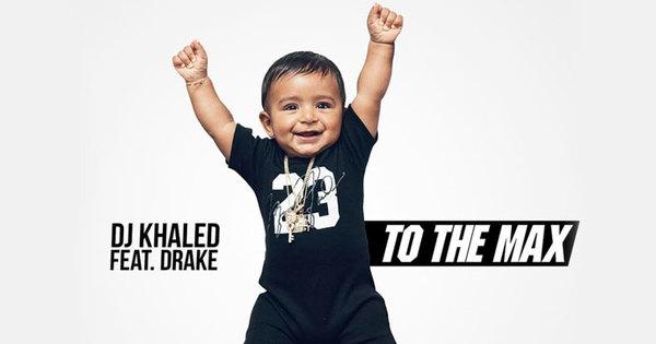 Alerte Musique : DJ Khaled lâche «To the Max» en featuring avec Drizzy Drake